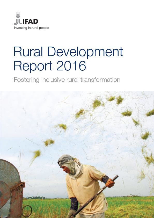 Rural Development Report 2016. IFAD (Stubbs, J. and Binswanger, H., eds.)